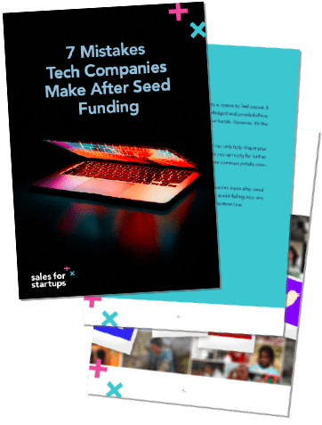 7 Mistakes Tech Companies Make After Seed Funding