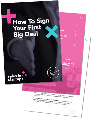 How To Sign Your First Big Deal